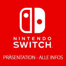 Nintendo Switch Präsentation – Alle Infos!