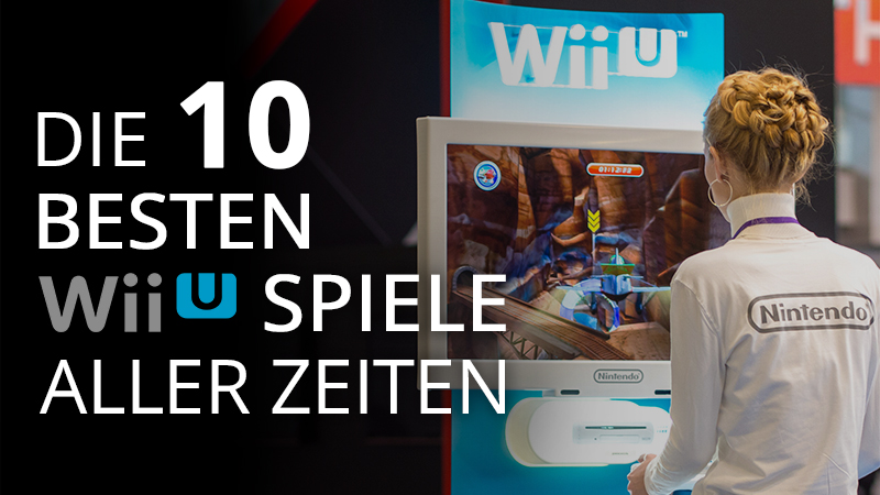 Die 10 besten Wii U Spiele