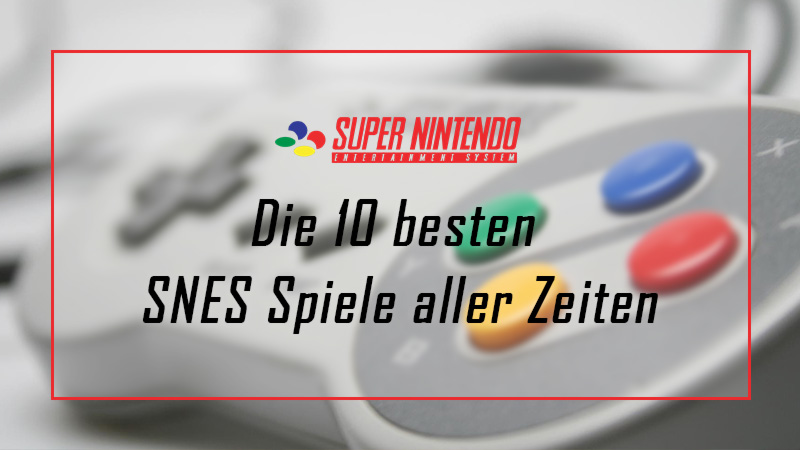besten SNES Spiele