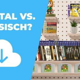 Digital oder physisch? Darum sind gebrauchte Spiele am besten!
